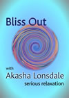 Bliss Out CD for serious relaxation